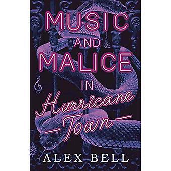 Musica e malizia nella cittadina di Hurricane