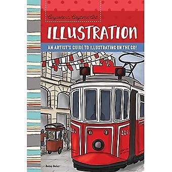 Anywhere, Anytime Art: Illustration: An artist's guide to illustration on the go! (Anywhere, Anytime Art)