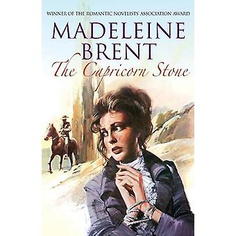 The Capricorn Stone by Madeleine Brent - 9780285642157 Book
