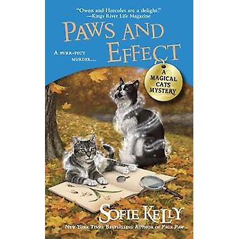 Paws and Effect - A Magical Cats Mystery by Sofie Kelly - 978045147216