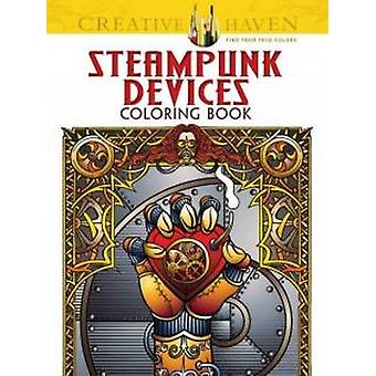 Creative Haven Steampunk Devices Coloring Book by Jeremy Elder - 9780