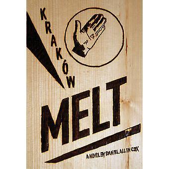 Krakow Melt by Daniel Allen Cox - 9781551523729 Book
