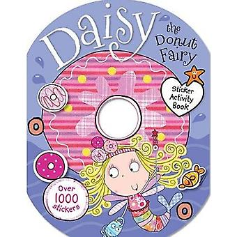 Daisy the Donut Fairy Sticker Activity Book by Chris Scollen - 978178