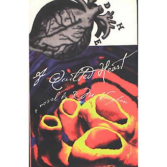 A Quilted Heart by R. M. Vaughan - 9781895837391 Book