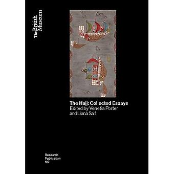The Hajj: Collected Essays (Research Publications: British Museum)