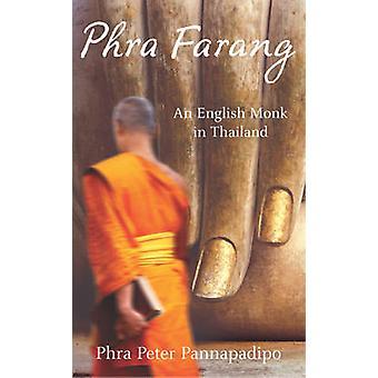 Phra Farang by Phra Peter Pannapadipo