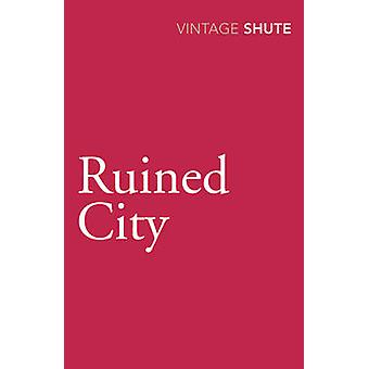 Ruined City by Nevil Shute Norway