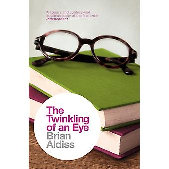 The Twinkling of an Eye (The Brian Aldiss Collection) (Paperback) by Aldiss Brian
