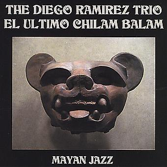 ディエゴ ・ ラミレス - エル ウルティモ Chilam Balam [CD] USA 輸入