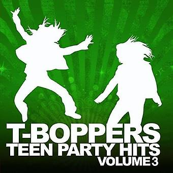 T-Boppers - T-Boppers: Vol. 3-Teen Hits Party [CD] USA import