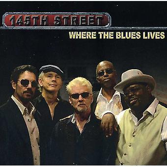 importare 145th street - Stati Uniti d'America dove the Blues vive [CD]