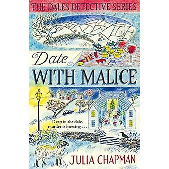Date with Malice by Julia Chapman - 9781509823857 Book