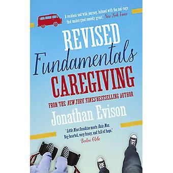 Reviderade grunderna i omvårdnad av Jonathan Evison - 978178185