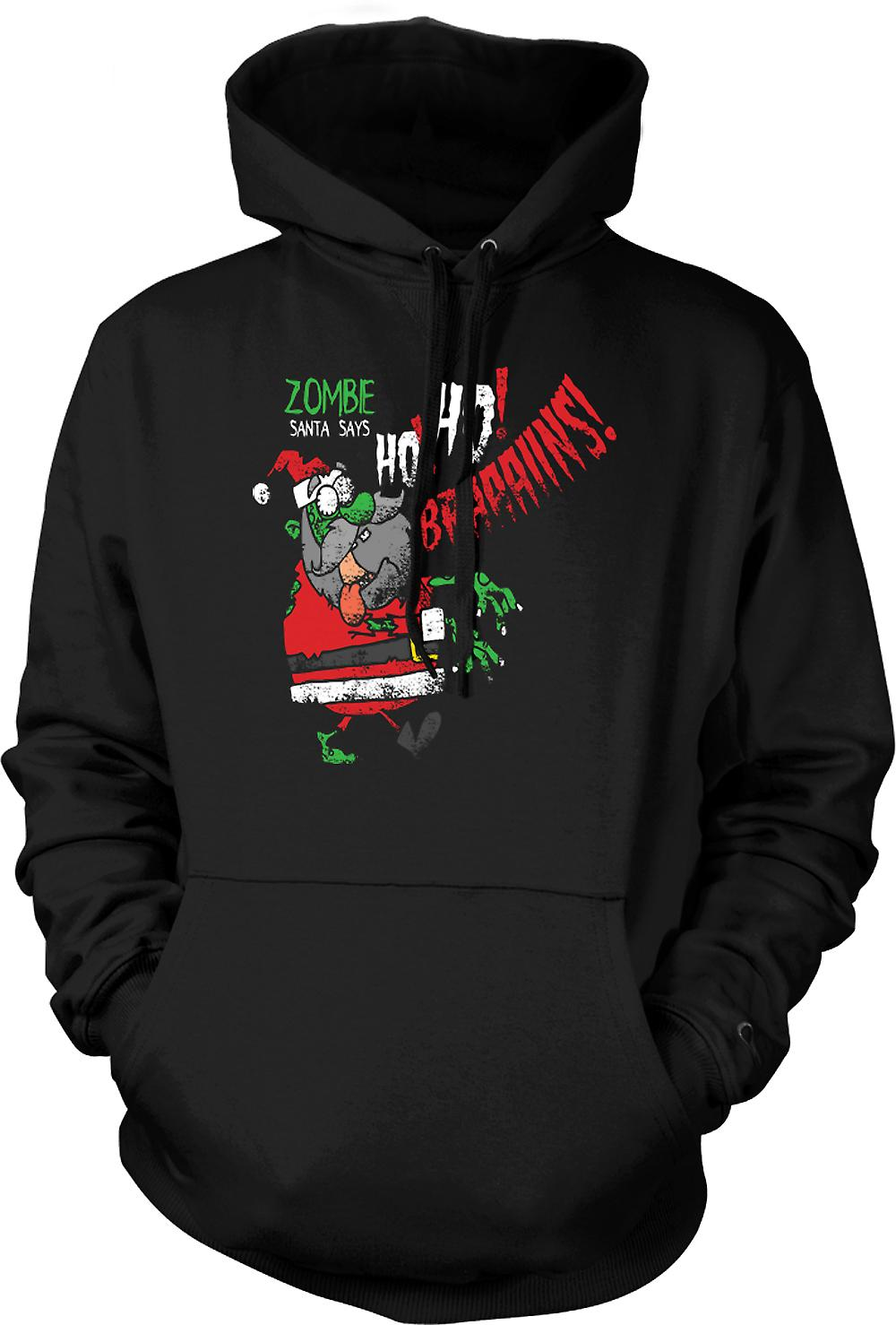 Mens Hoodie - Zombie Santa Says Ho Ho Brains - Funny