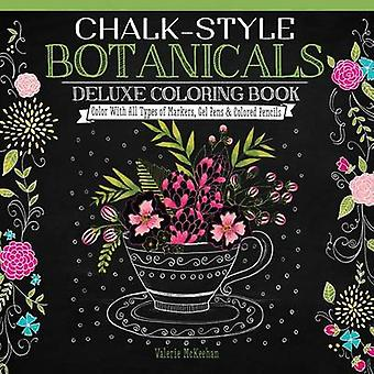 Chalk-Style Botanicals Deluxe Coloring Book - Color with All Types of
