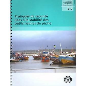 Pratiques de Securite Liees a la Stabilite des Petits Navires de Pech