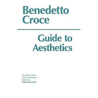Guía de Estética por Benedetto Croce & Traducido por Patrick Romanell