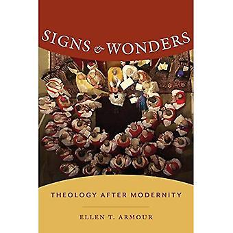 Segni e prodigi: teologia dopo modernità (genere, teoria e religione)