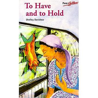 To Have and to Hold (Pacesetter)