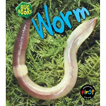 Worm  (Bug Books) (Bug Books)