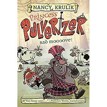 Bad Moooove! #3 (Princess Pulverizer)