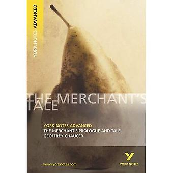 The Merchant's Prologue and Tale (York Notes Advanced)
