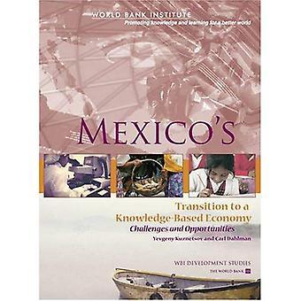 Transition du Mexique vers une économie fondée sur la connaissance: Challenges and Opportunities (Wbi Development Studies)