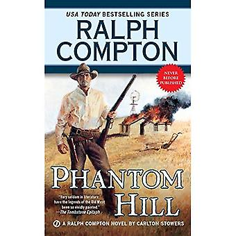 Phantom Hill : A Ralph Compton Novel (Ralph Compton Novels (Paperback))