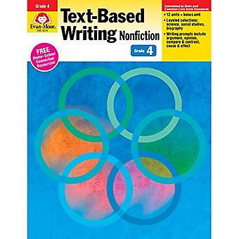 Text-Based Writing Nonfiction Grade 4 (Text-Based Writing: Nonfiction: Common Core Mastery)