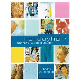 Holiday hår (Charles Worthington dröm hår)