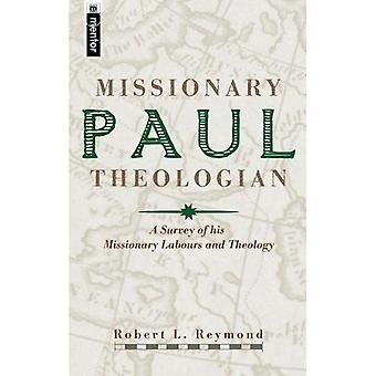 Paul: Missionary Theologian
