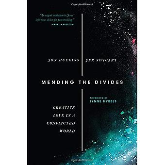 Mending the Divides: Creative Love in a Conflicted World