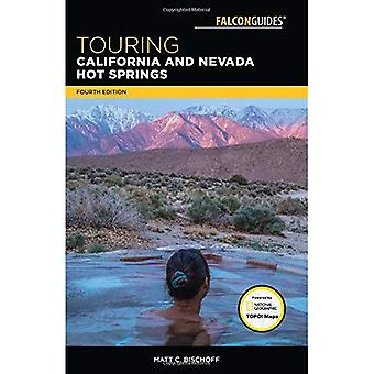 Touring California and Nevada Hot Springs (Touring� Hot Springs)