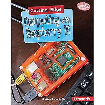 Cutting-Edge Computing with Raspberry Pi (Searchlight Books (TM) - Cutting-Edge� STEM)