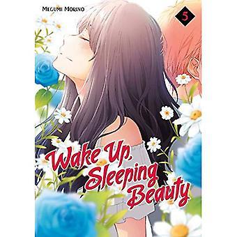 Réveillez-vous, Sleeping Beauty 5