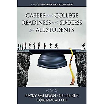 Career and College Readiness and Success for All Students (Research on High School and Beyond)