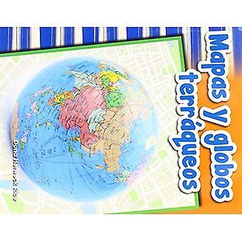 Mapas Y Globos Terraqueos (kartor och glober) (spansk Version) (primär källa läsare)