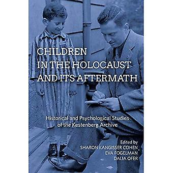 Children in the Holocaust and its Aftermath: Historical and Psychological� Studies of the Kestenberg Archive