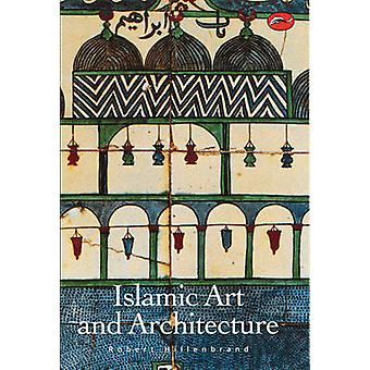 Islamic Art and Architecture by Robert Hillenbrand - 9780500203057 Bo