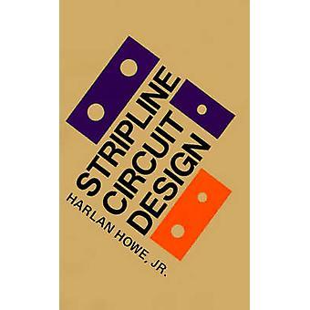 Stripline Circuit Design by Howe & Harlan & Jr.