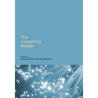 The ELearning Reader by Freitas & De Sara