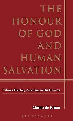 The Honour of God and Huhomme Salvation by Kroon & Marijn de