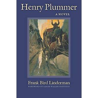 Henry Plummer by Linderman & Frank B.