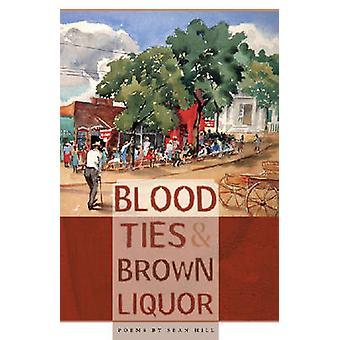 Blood Ties brunt brennevin Hill & Sean