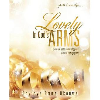 Lovely in Gods Arms by Okenwa & Onyinye Emma