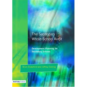 The Secondary WholeSchool Audit by Drakeford & Brian