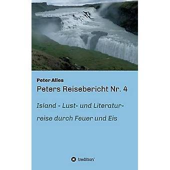 Peters Reisebericht Nr. 4 by Alles & Peter