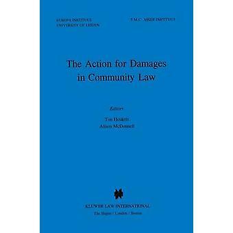 Die Schadensersatzklage im Gemeinschaftsrecht durch Heukels & Tonne