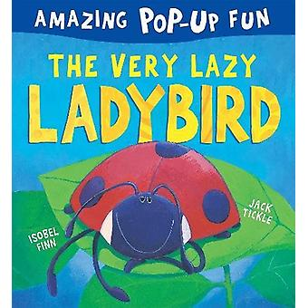 The Very Lazy Ladybird by Isobel Finn - 9781848699113 Book