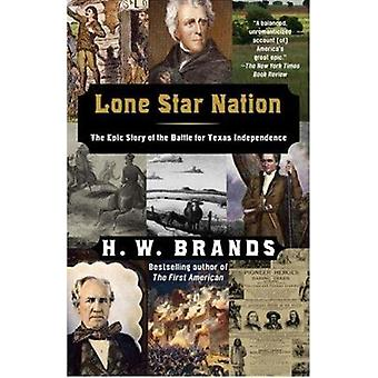Lone Star Nation by H. W. Brands - 9781400030705 Book